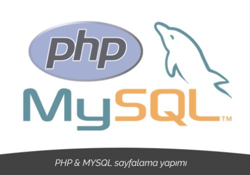 PHP ve MYSQL sayfalama yapımı